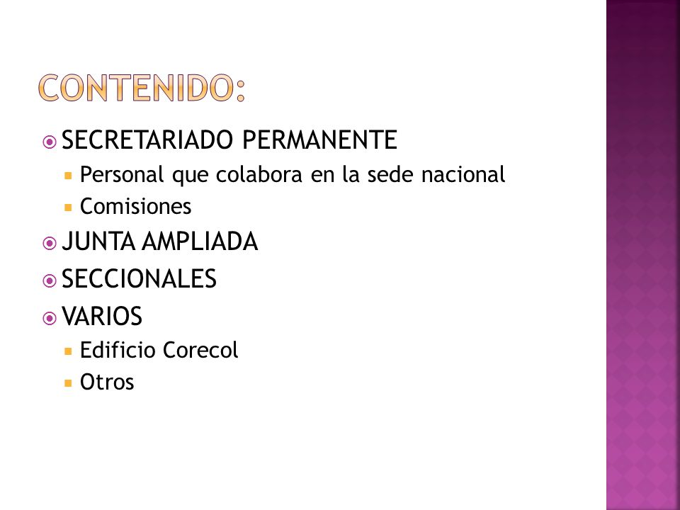 Contenido: SECRETARIADO PERMANENTE JUNTA AMPLIADA SECCIONALES VARIOS