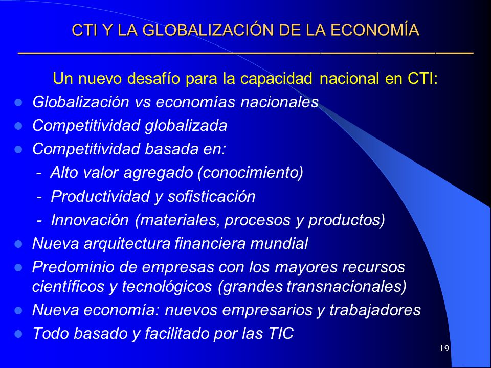 CTI Y LA GLOBALIZACIÓN DE LA ECONOMÍA ————————————————————————