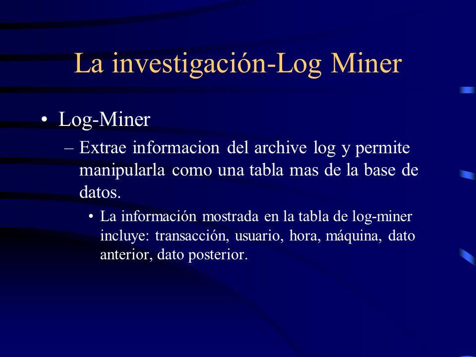 La investigación-Log Miner