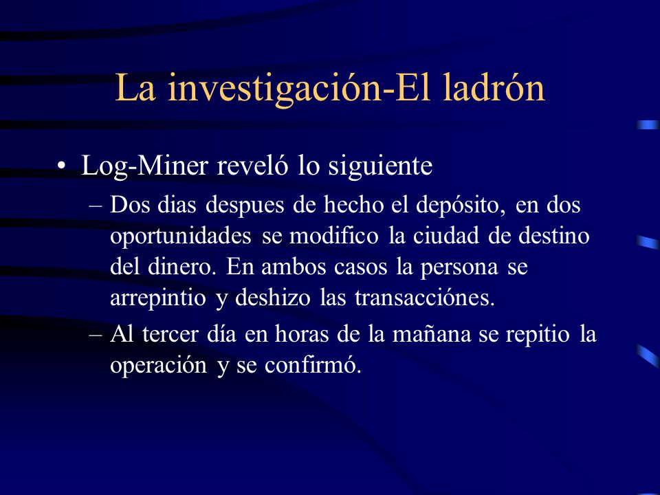 La investigación-El ladrón
