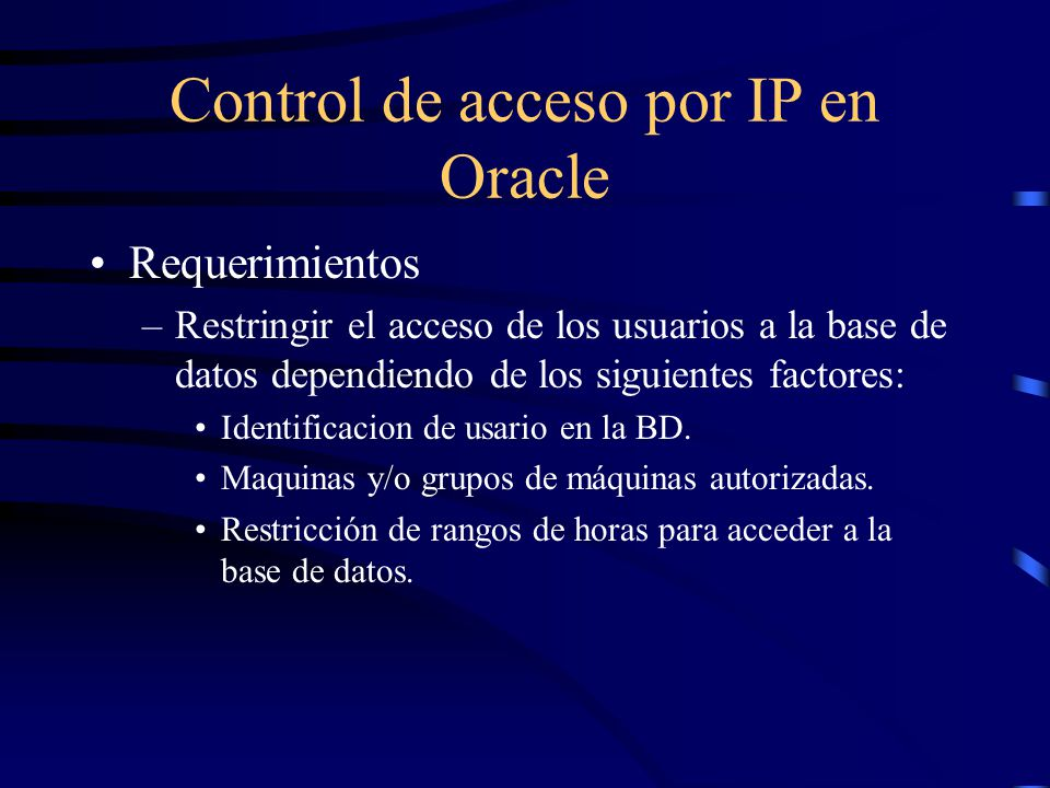 Control de acceso por IP en Oracle