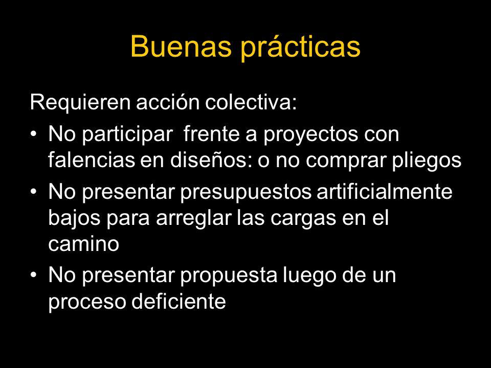 Buenas prácticas Requieren acción colectiva: