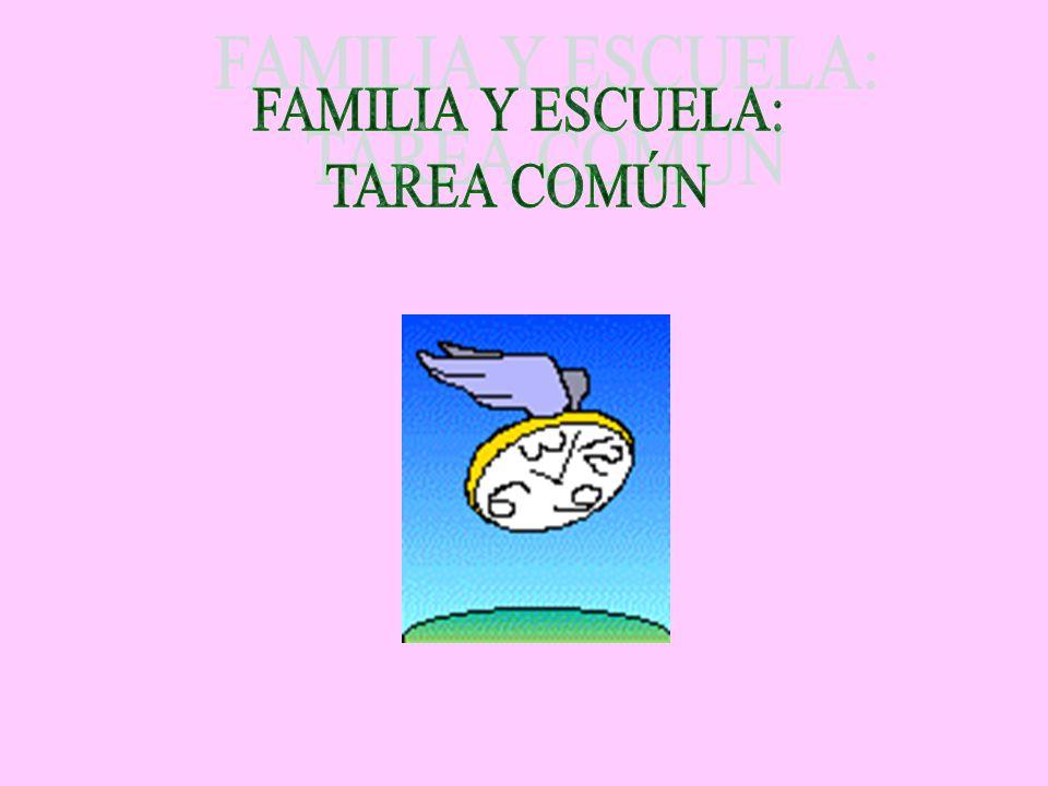 FAMILIA Y ESCUELA: TAREA COMÚN
