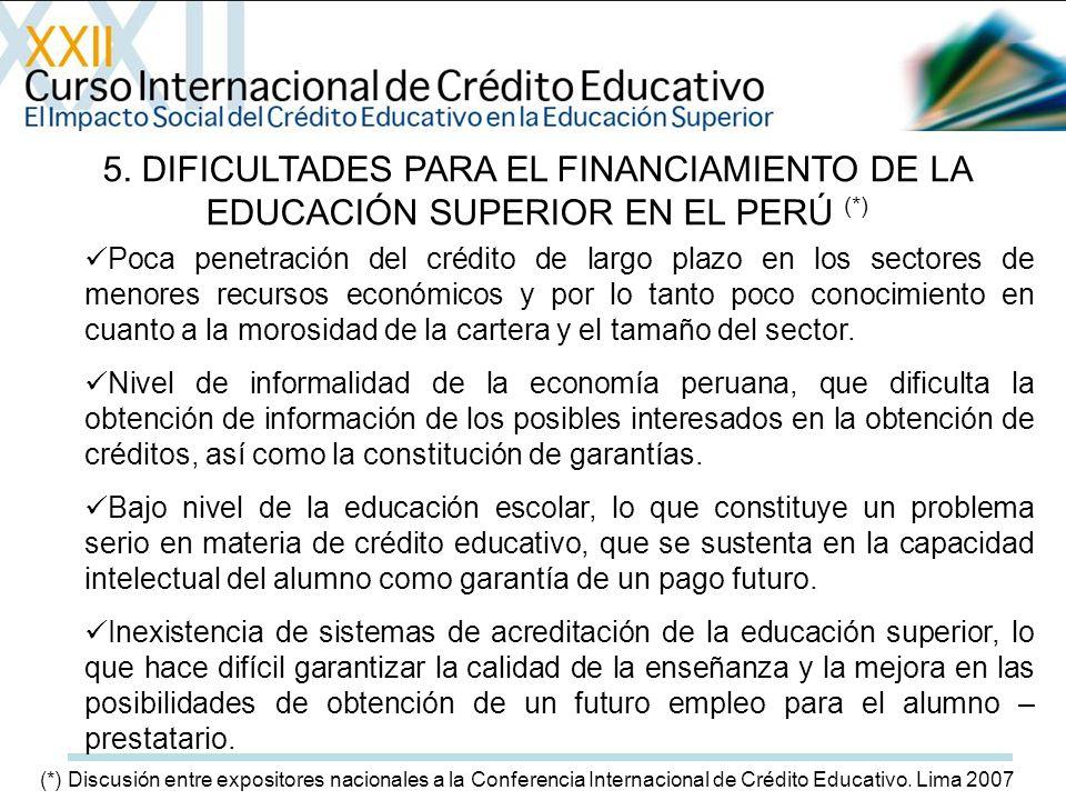 5. DIFICULTADES PARA EL FINANCIAMIENTO DE LA EDUCACIÓN SUPERIOR EN EL PERÚ (*)