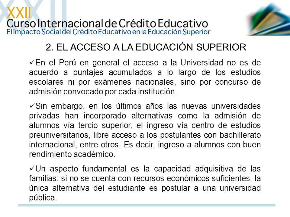 2. EL ACCESO A LA EDUCACIÓN SUPERIOR