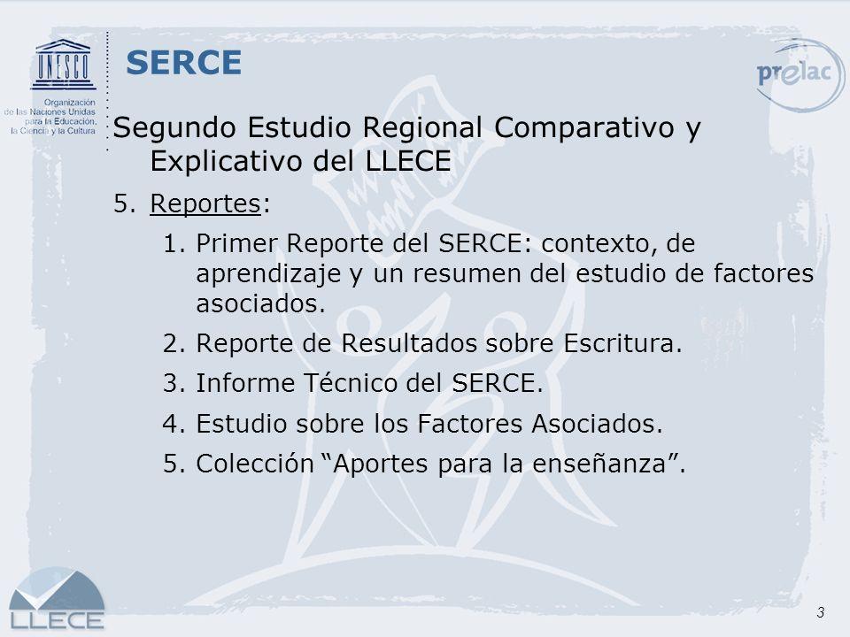 SERCE Segundo Estudio Regional Comparativo y Explicativo del LLECE