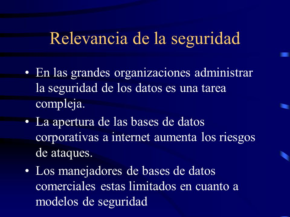 Relevancia de la seguridad