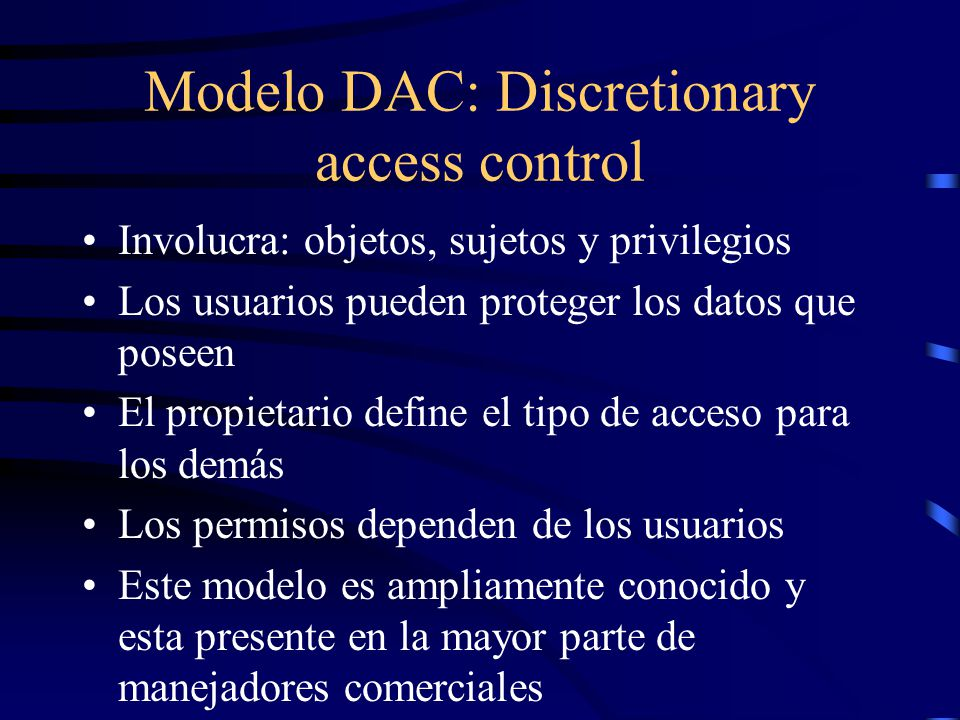 Modelo DAC: Discretionary access control