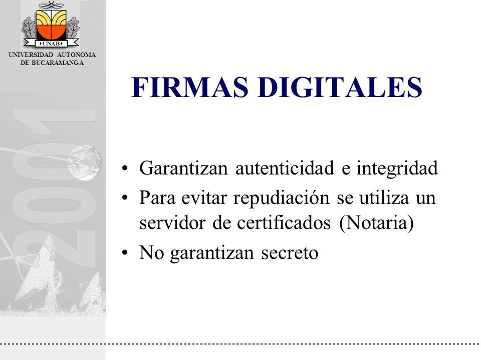FIRMAS DIGITALES Garantizan autenticidad e integridad