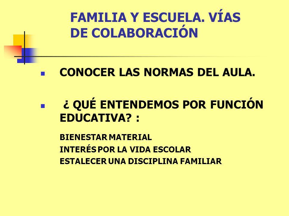 FAMILIA Y ESCUELA. VÍAS DE COLABORACIÓN