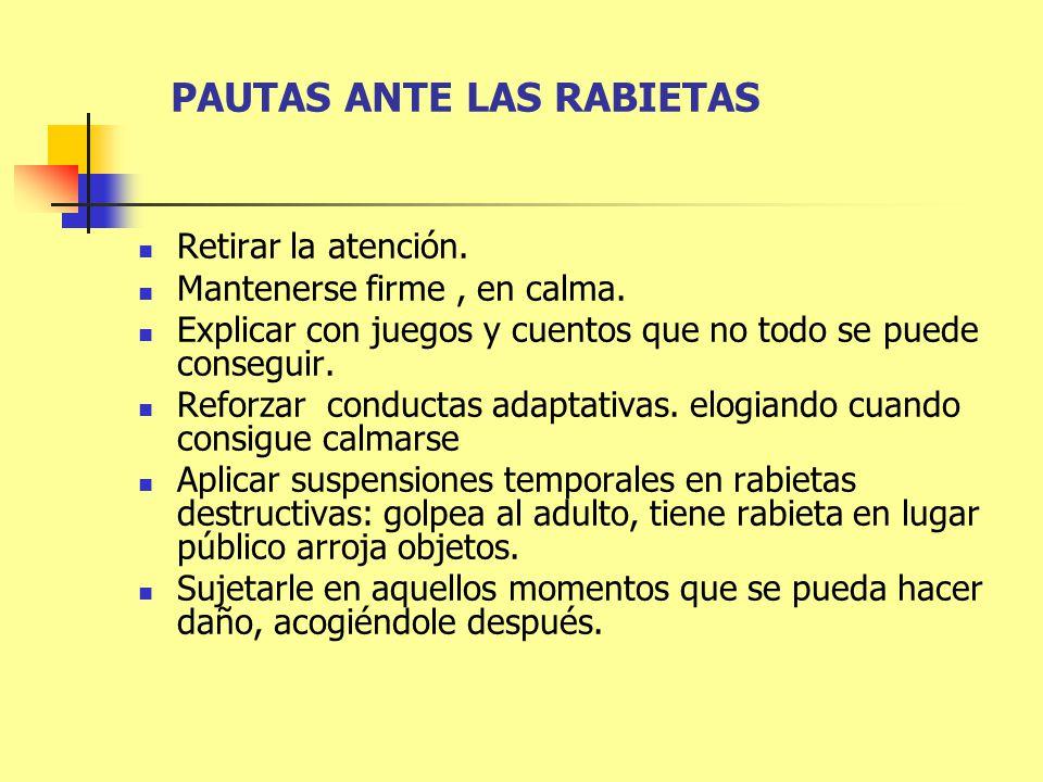 PAUTAS ANTE LAS RABIETAS