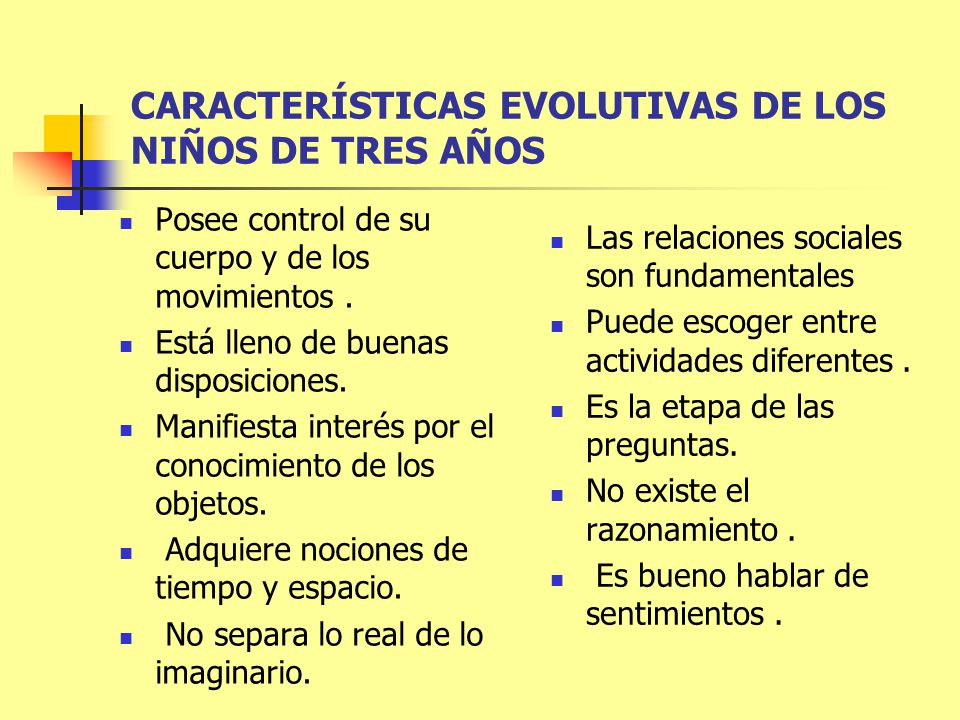 CARACTERÍSTICAS EVOLUTIVAS DE LOS NIÑOS DE TRES AÑOS