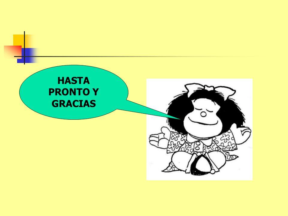 HASTA PRONTO Y GRACIAS