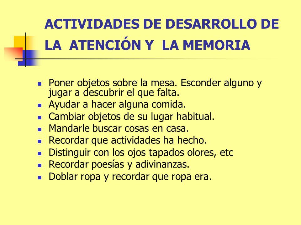 ACTIVIDADES DE DESARROLLO DE LA ATENCIÓN Y LA MEMORIA