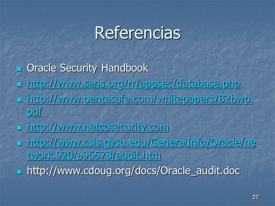 Referencias Oracle Security Handbook