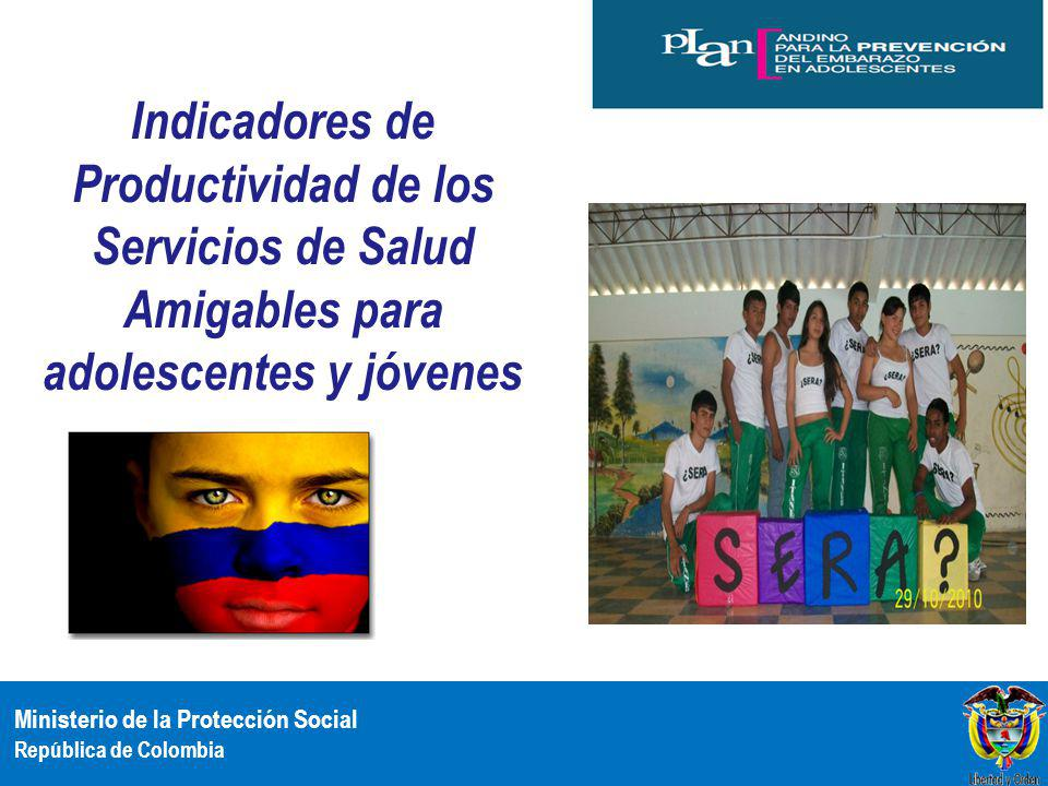 Indicadores de Productividad de los Servicios de Salud Amigables para adolescentes y jóvenes