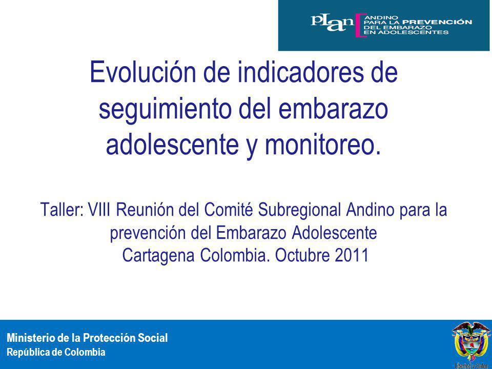 Evolución de indicadores de seguimiento del embarazo adolescente y monitoreo.