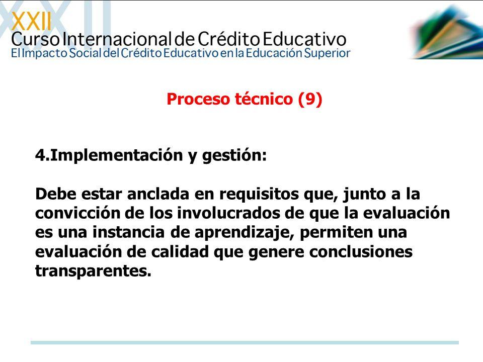 Proceso técnico (9) 4.Implementación y gestión: