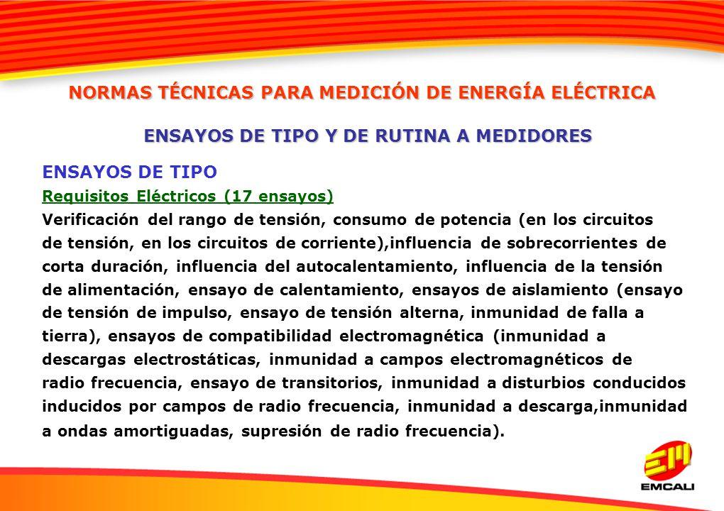 ENSAYOS DE TIPO Y DE RUTINA A MEDIDORES