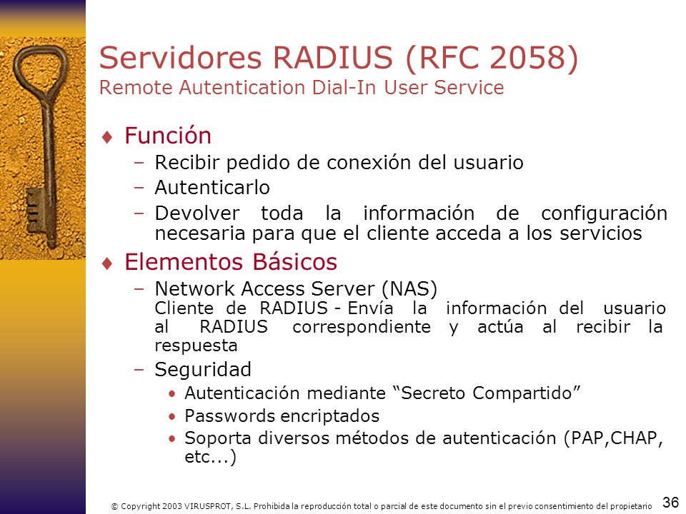 Servidores RADIUS (RFC 2058) Remote Autentication Dial-In User Service