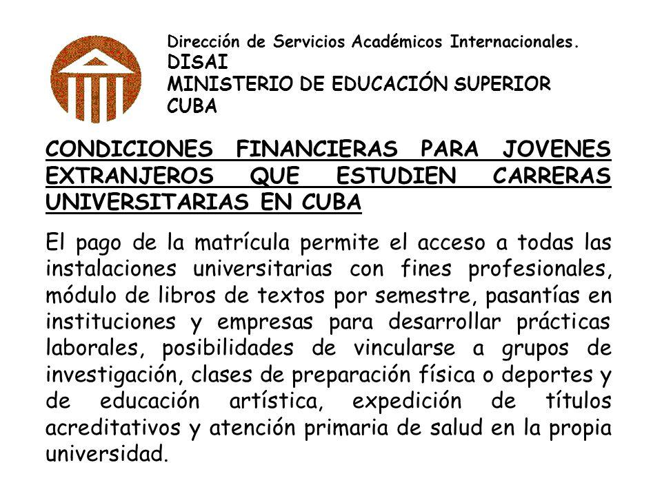 Dirección de Servicios Académicos Internacionales.