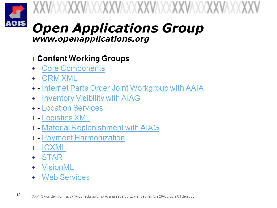 Open Applications Group www.openapplications.org