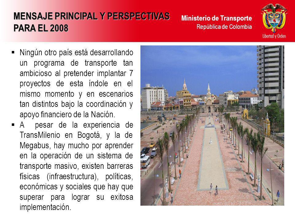 MENSAJE PRINCIPAL Y PERSPECTIVAS PARA EL 2008