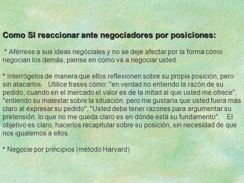 Como SI reaccionar ante negociadores por posiciones: