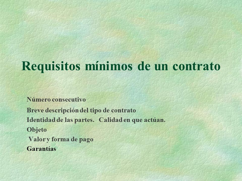 Requisitos mínimos de un contrato