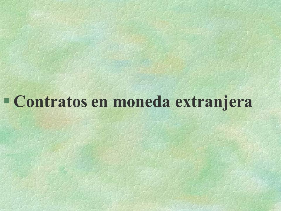 Contratos en moneda extranjera