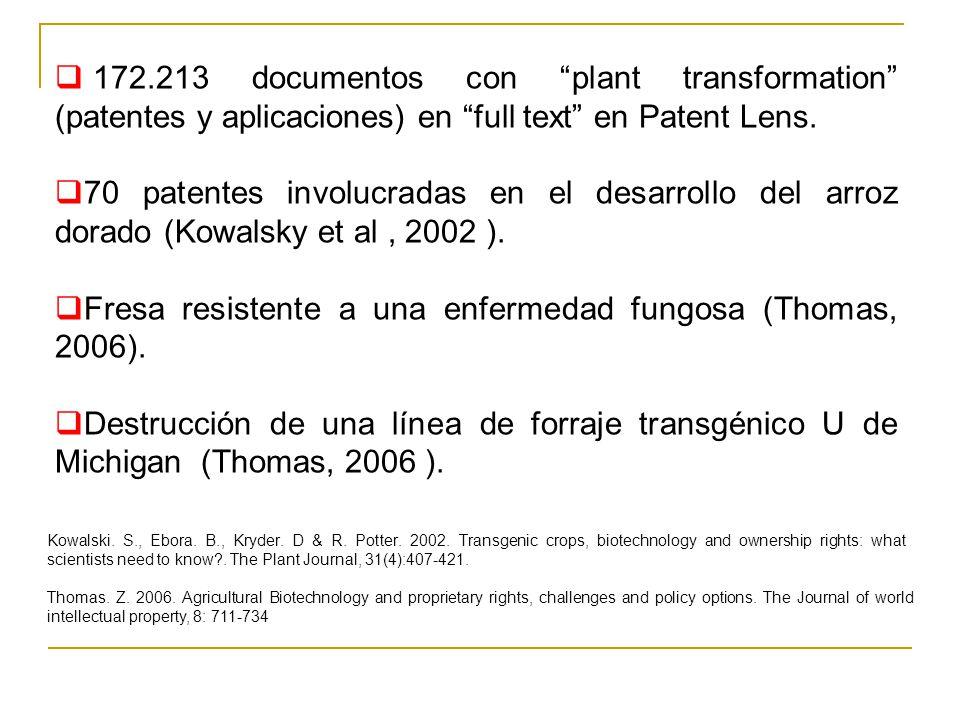 Fresa resistente a una enfermedad fungosa (Thomas, 2006).