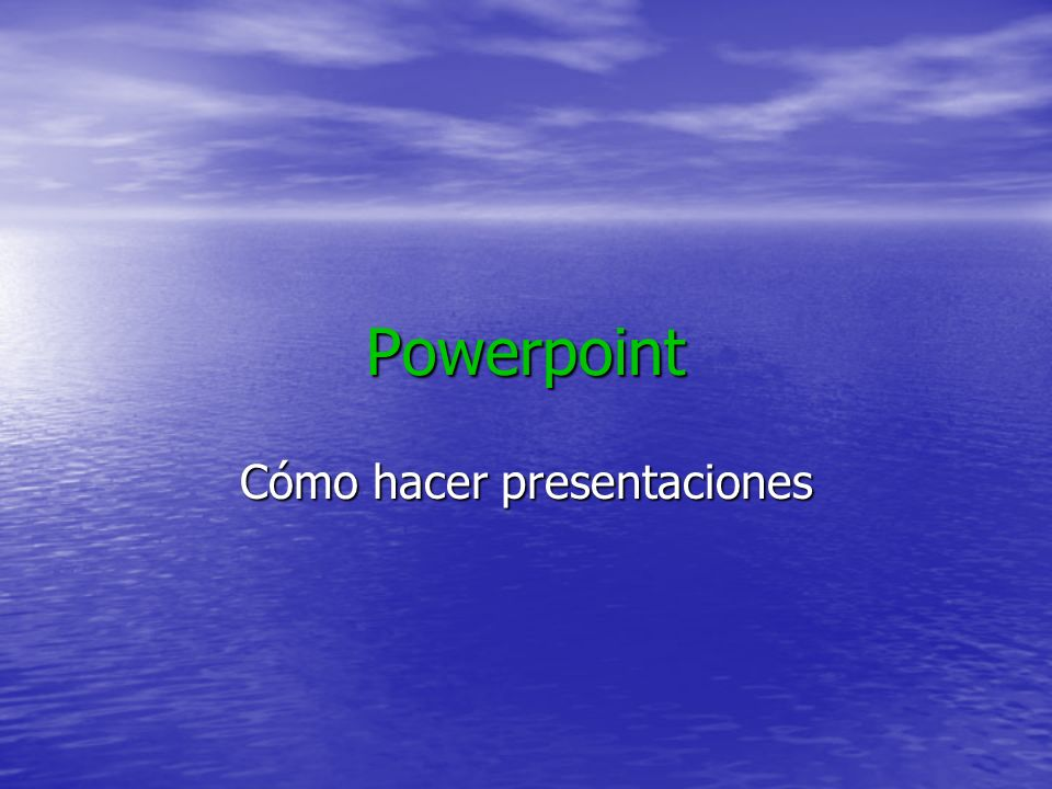 Cómo hacer presentaciones