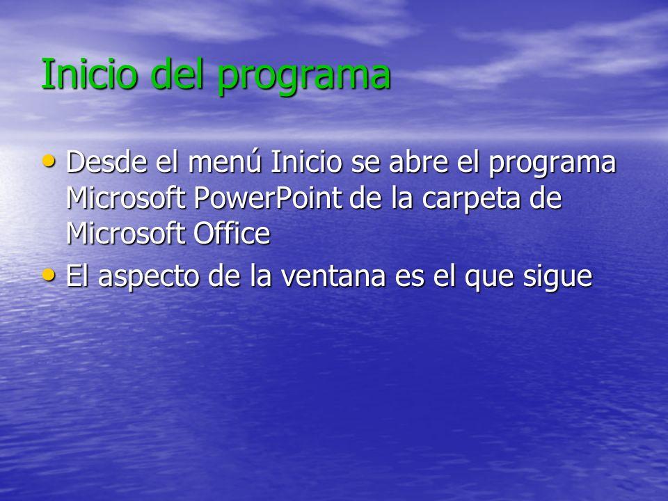 Inicio del programaDesde el menú Inicio se abre el programa Microsoft PowerPoint de la carpeta de Microsoft Office.