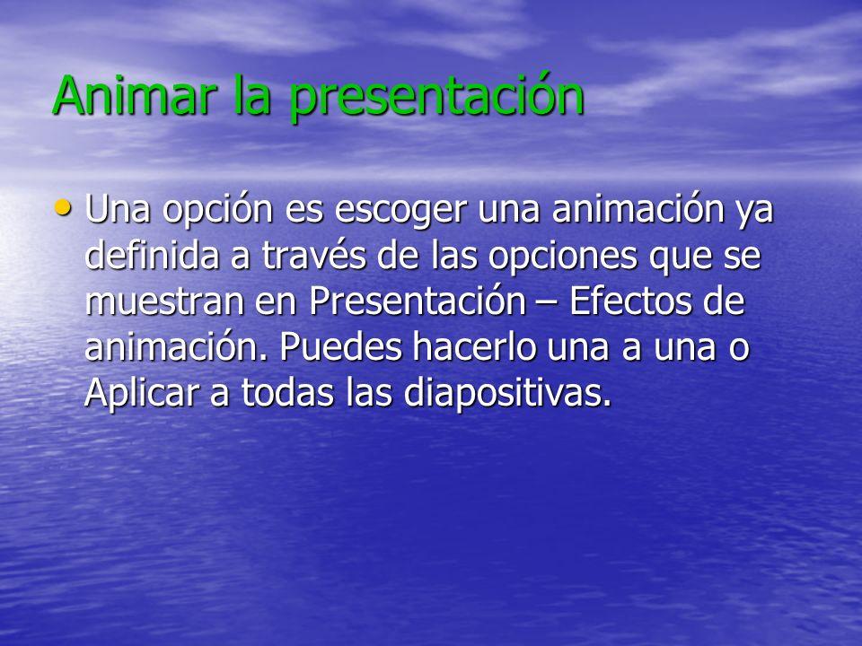 Animar la presentación