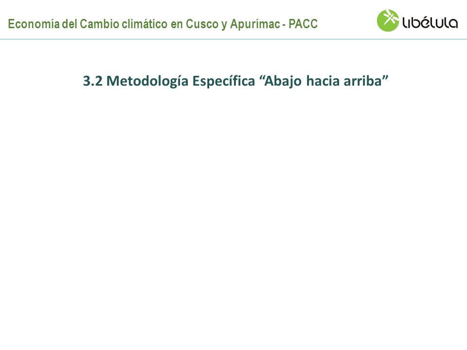 3.2 Metodología Específica Abajo hacia arriba