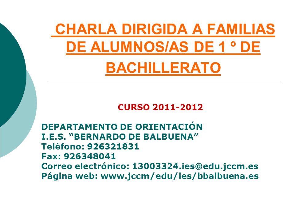 CHARLA DIRIGIDA A FAMILIAS DE ALUMNOS/AS DE 1 º DE BACHILLERATO