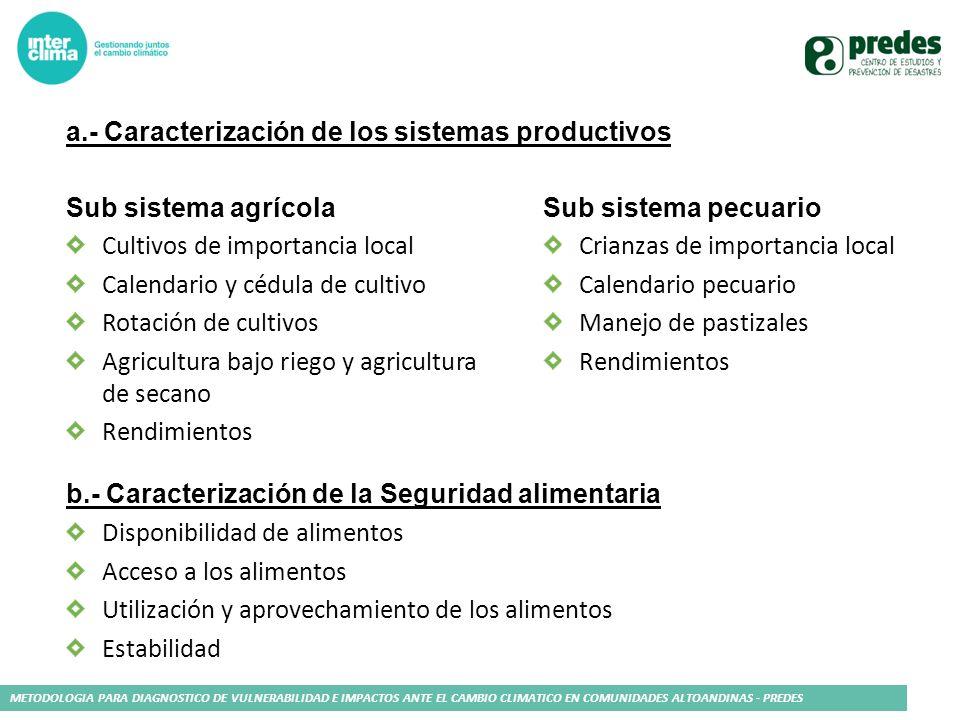 a.- Caracterización de los sistemas productivos
