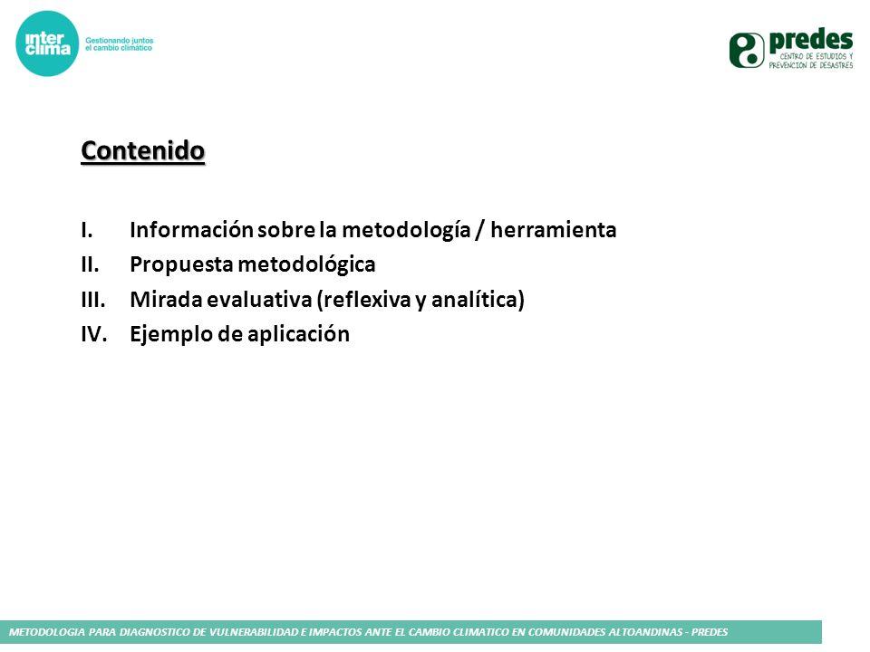 Contenido Información sobre la metodología / herramienta