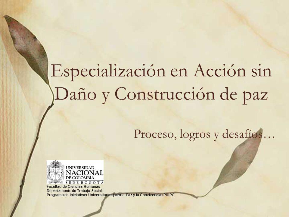 Especialización en Acción sin Daño y Construcción de paz