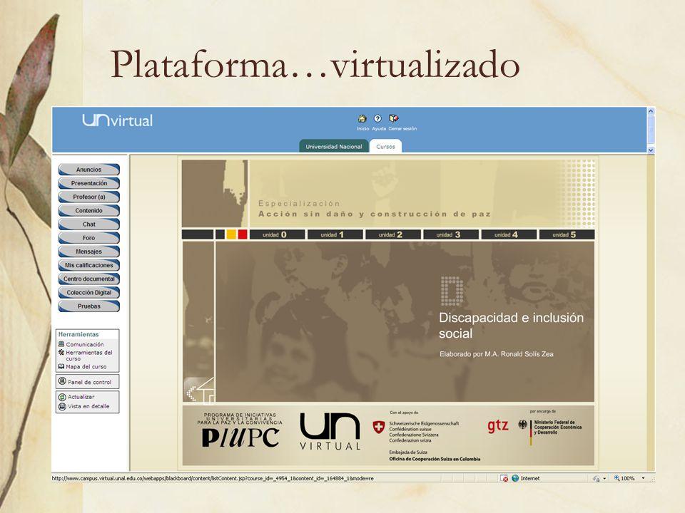Plataforma…virtualizado