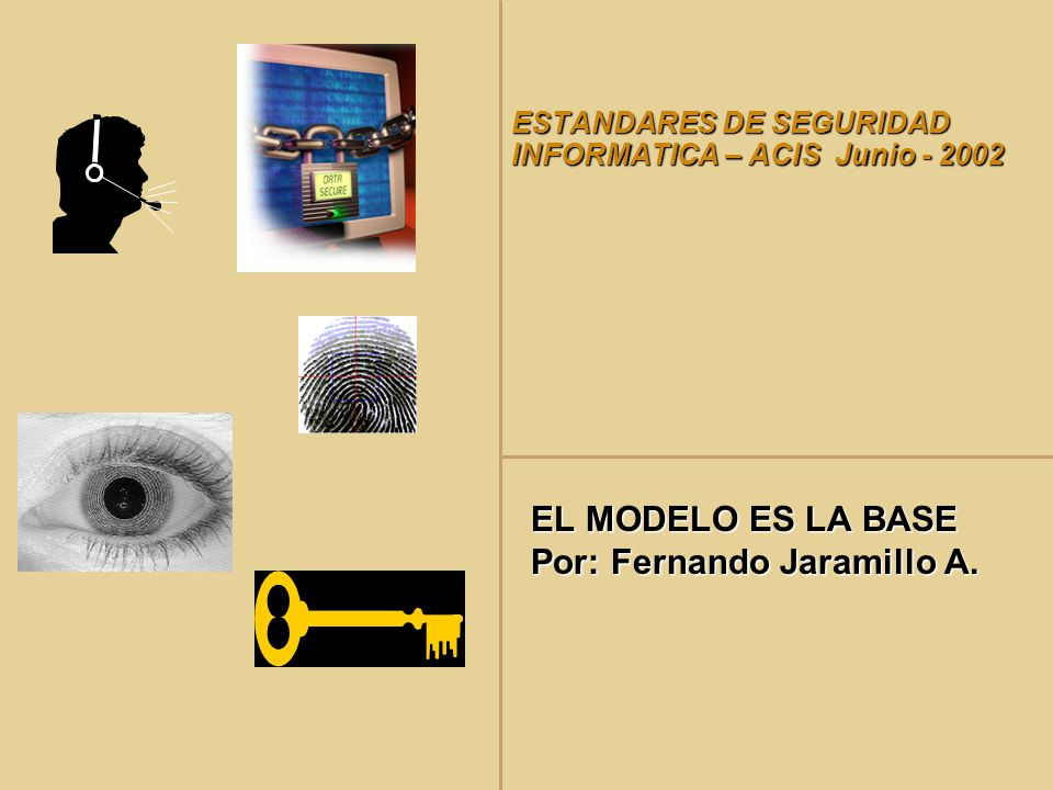 ESTANDARES DE SEGURIDAD INFORMATICA – ACIS Junio - 2002
