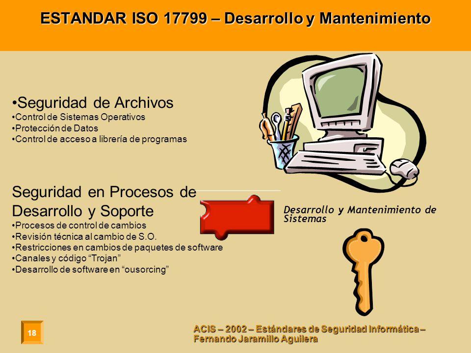 ESTANDAR ISO 17799 – Desarrollo y Mantenimiento