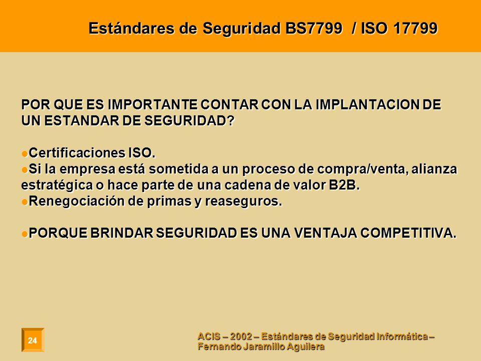 Estándares de Seguridad BS7799 / ISO 17799
