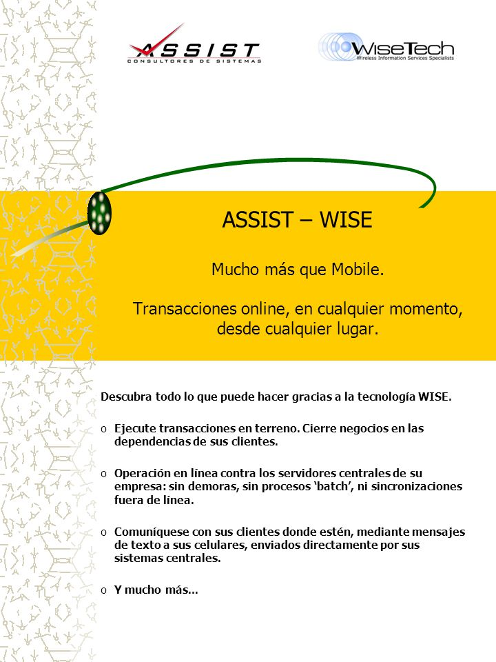 ASSIST – WISE Mucho más que Mobile