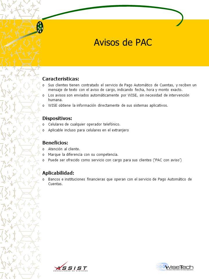 Avisos de PAC Características: Dispositivos: Beneficios: