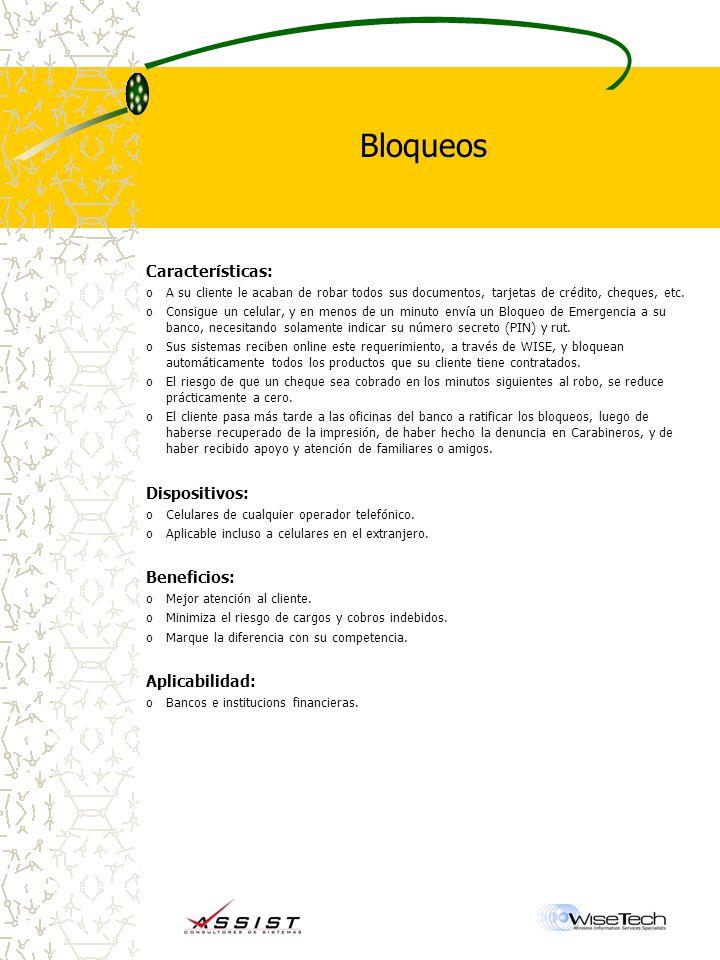 Bloqueos Características: Dispositivos: Beneficios: Aplicabilidad: