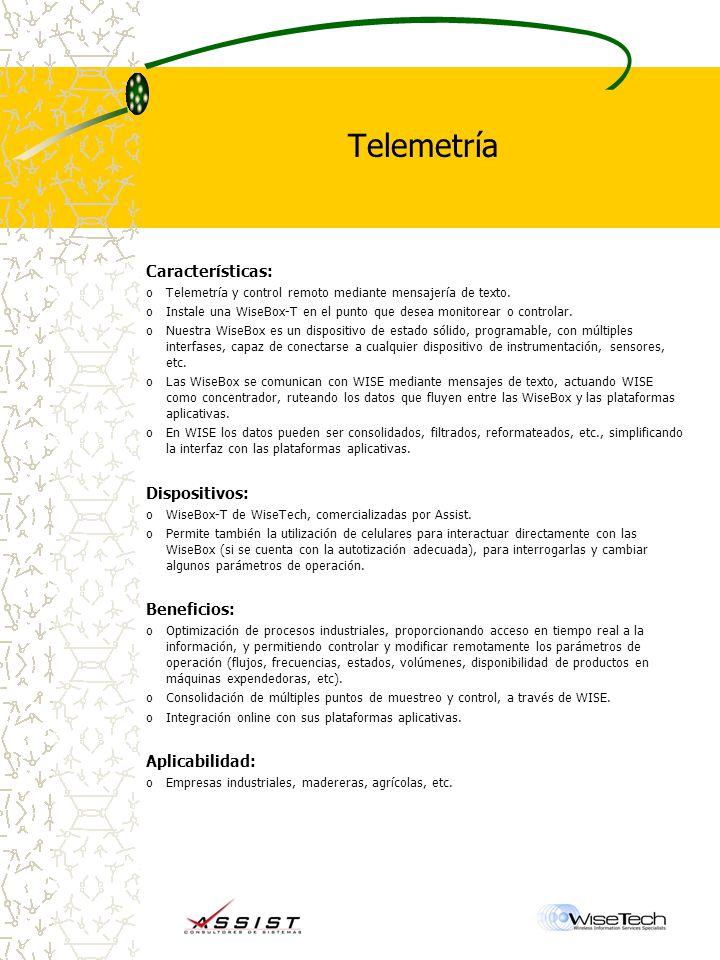 Telemetría Características: Dispositivos: Beneficios: Aplicabilidad: