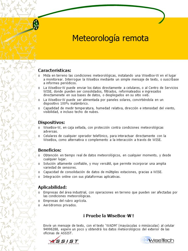 Meteorología remota Características: Dispositivos: Beneficios: