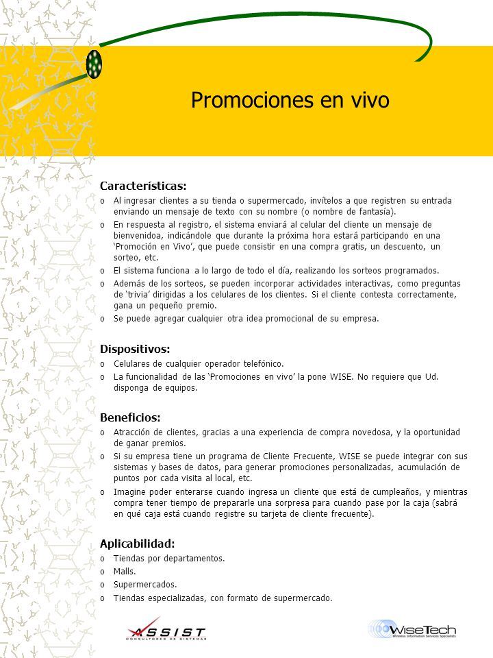 Promociones en vivo Características: Dispositivos: Beneficios: