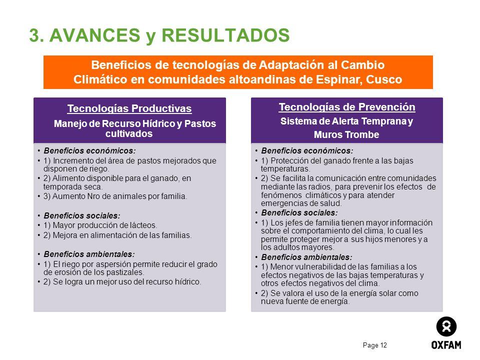 3. AVANCES y RESULTADOS Beneficios de tecnologías de Adaptación al Cambio. Climático en comunidades altoandinas de Espinar, Cusco.